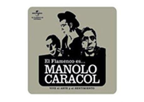 El Flamenco es... Manolo Caracol