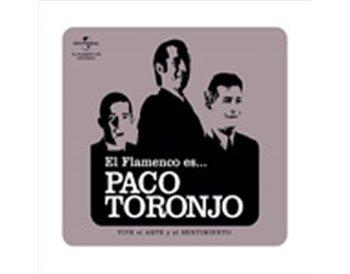 El Flamenco es... Paco Toronjo