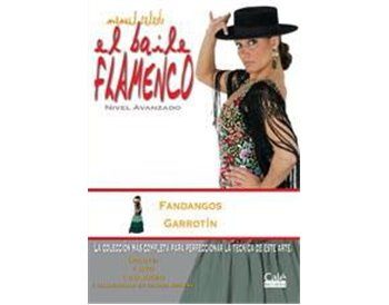 El Baile Flamenco  vol. 11 Fandangos y Garrotín