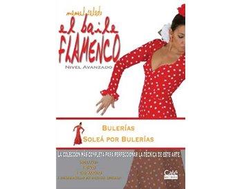 El Baile Flamenco  vol. 12 Bulerías y Soleá por Bulerías