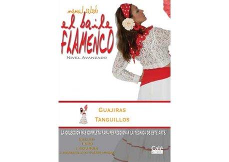 El Baile Flamenco vol. 17 Guajiras y Tanguillos