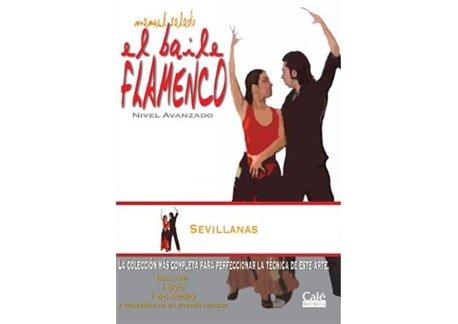 El Baile Flamenco vol. 21 Sevillanas. Avanzado
