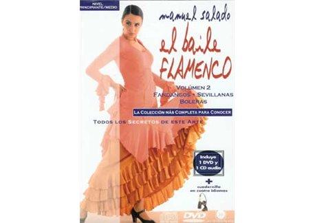El Baile Flamenco  Vol. 2. FANDANGOS - SEVILLANAS - BOLERAS