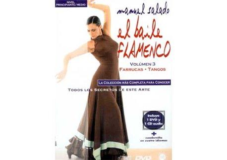 El Baile Flamenco. Vol. 3. FARRUCAS - TANGOS
