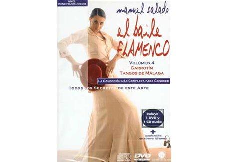El Baile Flamenco. Vol. 4. GARROTIN - TANGOS DE MÁLAGA