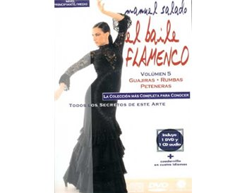 El Baile Flamenco. Vol. 5. GUAJIRAS - RUMBAS - PETENERAS