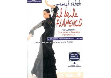 El Baile Flamenco. Vol. 5. GUAJIRAS - RUMBAS - PETENERAS