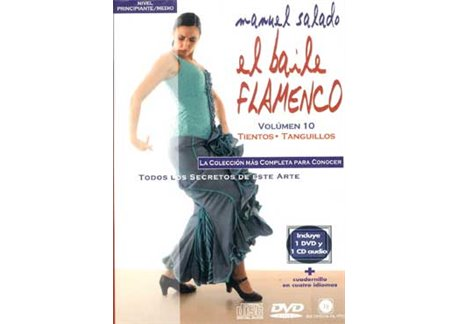 El Baile Flamenco. Vol. 10. TIENTOS-TANGUILLOS