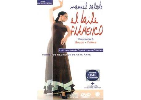 El Baile Flamenco. Vol. 8. SOLEA-CAÑA