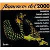 Flamencos del 2000 (2 Cd) I