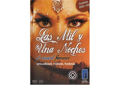 Las mil y una noches, el musical flamenco