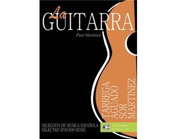 COLECCIÓN LA GUITARRA: SELECCIÓN DE MÚSICA ESPAÑOLA + CD