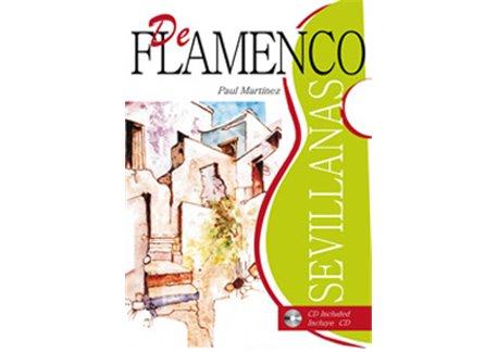 DE FLAMENCO: MÉTODO DE SEVILLANAS + CD