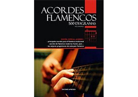 Acordes flamencos. 500 diagramas