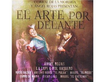 El Arte por Delante - Ángel Rojas & La Lupi en el Corral de la Moreria