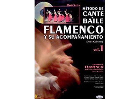 MÉTODO DE CANTE Y BAILE FLAMENCO Y SU ACOMPAÑAMIENTO, VOL.1