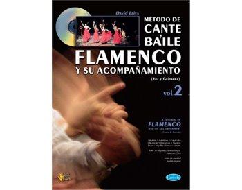 MÉTODO DE CANTE Y BAILE FLAMENCO Y SU ACOMPAÑAMIENTO, VOL.2
