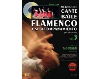 MÉTODO DE CANTE Y BAILE FLAMENCO Y SU ACOMPAÑAMIENTO, VOL. 3