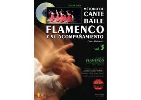 MÉTODO DE CANTE Y BAILE FLAMENCO Y SU ACOMPAÑAMIENTO, VOL 3