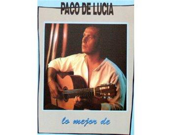 Lo mejor de Paco de Lucía. partituras