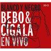 Blanco y Negro. En Vivo. CD + DVD