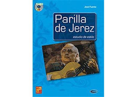Parrilla de Jerez. Estudio de estilo. Libro + CD