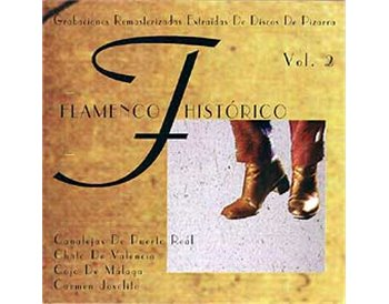 Flamenco Histórico. Vol. 2