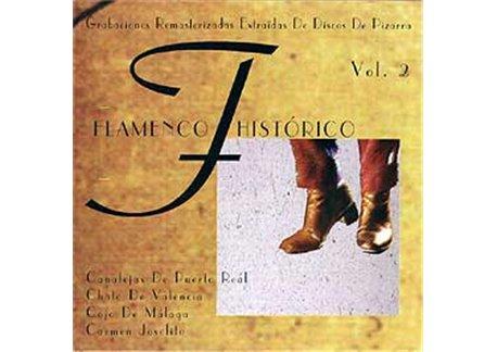 Flamenco Histórico. Vol. 2