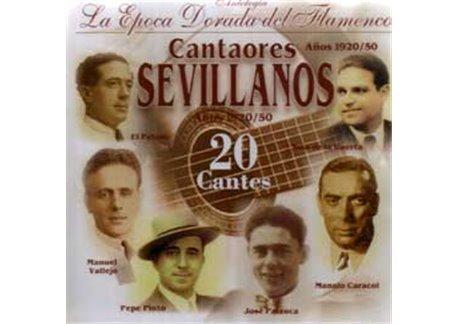 Cantaores SEVILLANOS - Epoca dorada del Flamenco