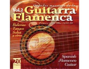 Grandes Maestros de la Guitarra Flamenca v.2