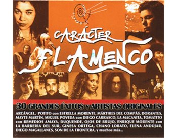 Carácter flamenco. 30 grandes éxitos... 2CD