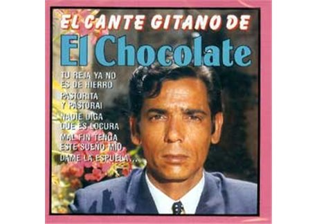 El Cante Gitano de El Chocolate