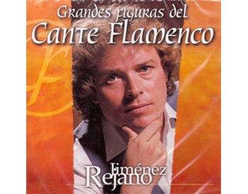 Grandes Figuras del Cante Flamenco - Jiménez Rejano