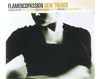 Flamencopassion. New Trends. 3CDs