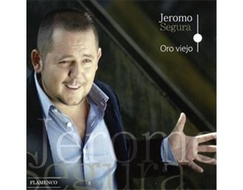Jeromo Segura - Oro viejo