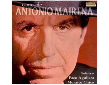 Cantes de Antonio Mairena