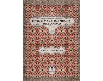 Estilos y análisis musical del flamenco Vol.1 (Libro)