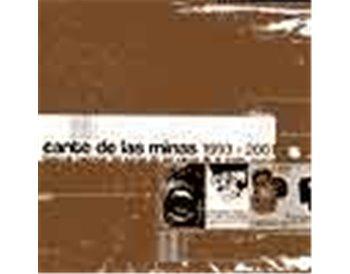 Cante de las Minas. 1993 - 2001 (2 CDs)