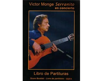 Victor Monge Serranito en concierto - Libro de Partituras