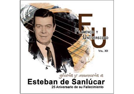 Gloria y memoria a Esteban de Sanlúcar - 2CD