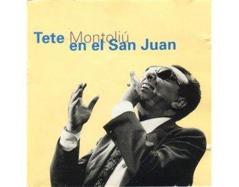 Teté Montoliú en el San Juan