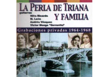 La Perla de Triana y Familia