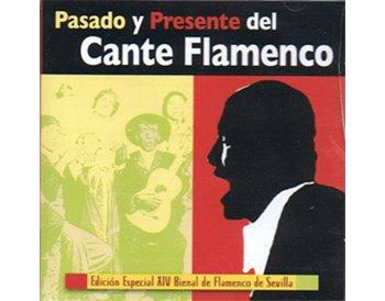 Pasado y Presente del Cante Flamenco. 2CD