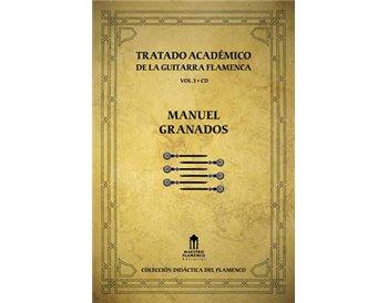 El Tratado Académico de La Guitarra Flamenca Vol.1  + CD