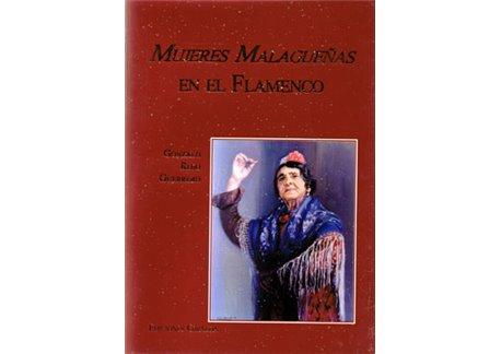 Mujeres Malagueñas en el Flamenco