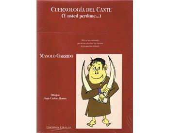 Cuernología del Cante (y usted perdone...)