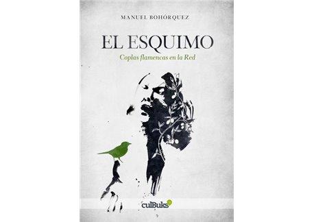 Manuel Bohórquez - El Esquimo