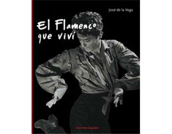 El flamenco que viví