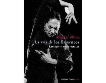 La voz de los flamencos. Retratos y autorretratos. + CD