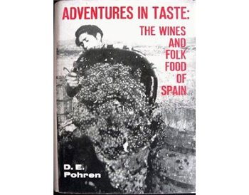 Adventures in Taste the Wines & Folk Food of Spain [Hardcove